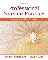 Blais, Kathy, Hayes PhD  RN, Janice S. - Professional Nursing Practice: Concepts and Perspectives (7th Edition) - 9780133801316 - V9780133801316
