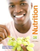Thompson, Janice J., Manore, Melinda - Nutrition for Life Plus MasteringNutrition with MyDietAnalysis with eText -- Access Card Package (4th Edition) - 9780133878363 - V9780133878363