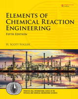 Fogler, H. Scott - Elements of Chemical Reaction Engineering - 9780133887518 - V9780133887518