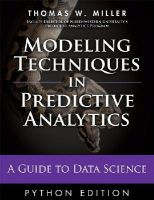 Miller, Thomas W. - Modeling Techniques in Predictive Analytics with Python and R: A Guide to Data Science (FT Press Analytics) - 9780133892062 - V9780133892062
