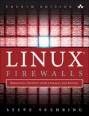 Suehring, Steve - Linux Firewalls: Enhancing Security with nftables and Beyond (4th Edition) - 9780134000022 - V9780134000022