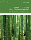 Johnson, David R.; Johnson, Frank P. - Joining Together - 9780134055732 - V9780134055732