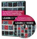 Arbabi, Sean - The Photographer's Guide to Color Efex Pro, Analog Efex Pro, Viveza, Sharpener Pro, and Dfine: Learn by Video - 9780134076911 - V9780134076911