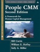 Curtis, Bill; Hefley, William E.; Miller, Sally - The People CMM. A Framework for Human Capital Management.  - 9780134121161 - V9780134121161