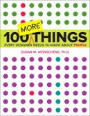 Weinschenk, Susan - 100 MORE Things Every Designer Needs to Know About People (Voices That Matter) - 9780134196039 - V9780134196039