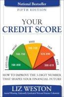 Weston, Liz - Your Credit Score - 9780134212487 - V9780134212487