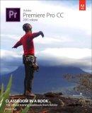 Jago, Maxim - Adobe Premiere Pro CC Classroom in a Book (2015 release) - 9780134309989 - V9780134309989