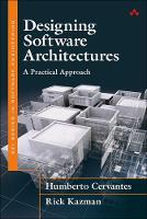 Cervantes, Humberto, Kazman, Rick - Designing Software Architectures: A Practical Approach (SEI Series in Software Engineering) - 9780134390789 - V9780134390789