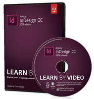 Chelius, Chad - Adobe InDesign CC Learn by Video - 9780134397825 - V9780134397825