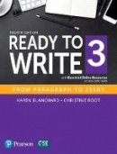 Blanchard, Karen, Root, Christine - Ready to Write 3 with Essential Online Resources - 9780134399331 - V9780134399331