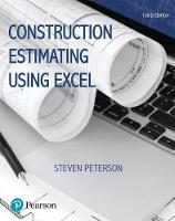Peterson MBA  PE, Steven J. - Construction Estimating Using Excel (3rd Edition) (What's New in Trades & Technology) - 9780134405506 - V9780134405506