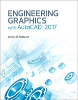Bethune, James D. - Engineering Graphics with AutoCAD 2017 - 9780134506968 - V9780134506968