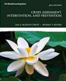 Jackson-Cherry, Lisa R.; Erford, Bradley T. - Crisis Assessment, Intervention, and Prevention - 9780134522715 - V9780134522715