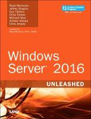 Morimoto, Rand, Shapiro, Jeffrey, Yardeni, Guy, Droubi, Omar, Noel, Michael, Abbate, Andrew, Amaris, Chris - Windows Server 2016 Unleashed (includes Content Update Program) - 9780134583754 - V9780134583754