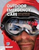 National Ski Patrol, McNamara, Edward C., Johe, David H., Endly, Deborah A. - Outdoor Emergency Care (5th Edition) (EMR) - 9780135074800 - V9780135074800