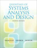 Valacich, Joseph, George, Joey, Hoffer, Jeffrey A. - Essentials of System Analysis and Design (4th Edition) - 9780136084969 - KEX0261464