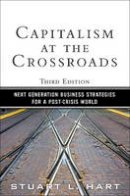 Hart, Stuart L. - Capitalism at the Crossroads - 9780137042326 - V9780137042326