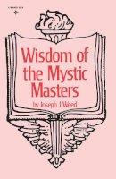 Joseph J. Weed - Wisdom of the Mystic Masters - 9780139615320 - V9780139615320