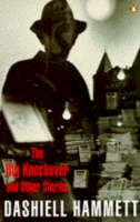 Hammett, Dashiell - The Big Knockover and Other Stories - 9780140029413 - KOC0025932