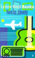 Banks, Lynne Reid - Two is Lonely - 9780140041095 - KNH0010368