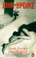 Updike, John - Your Lover Just Called - 9780140056556 - KIN0004174