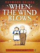 Briggs, Raymond - When the Wind Blows - 9780140094190 - 9780140094190