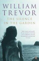 Trevor, William - SILENCE IN THE GARDEN - 9780140120653 - KKD0005827