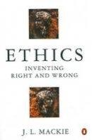 Mackie, J.L. - Ethics - 9780140135589 - V9780140135589
