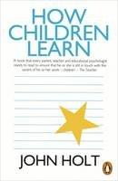 Holt, John - How Children Learn - 9780140136005 - V9780140136005