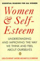 Sanford, Linda, Donovan, Mary - Women and Self-esteem: Understanding and Improving the Way We Think and Feel About Ourselves (Penguin psychology) - 9780140174519 - KHN0001858