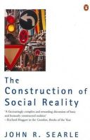 Searle, John R. - The Construction of Social Reality - 9780140235906 - V9780140235906