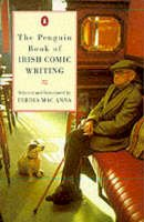 Mac, Anna - The Penguin Book of Irish Comic Writing - 9780140239393 - KOC0018149