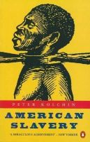 Kolchin, Peter - American Slavery - 9780140241501 - V9780140241501
