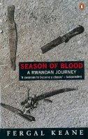 Keane, Fergal - Season of Blood - 9780140247602 - KLJ0015319