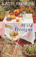 Fforde, Katie - Wild Designs - 9780140255867 - KRF0018019