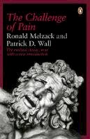 Wall, Patrick D.; Melzack, Ronald - The Challenge of Pain - 9780140256703 - V9780140256703