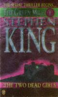 King, Stephen - Two Dead Girls (Green Mile) part 1 - 9780140258561 - KNH0013315