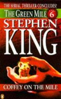 King, Stephen - Coffey on the Mile (Green Mile) - 9780140258615 - KTK0095545
