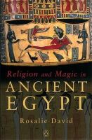David, Rosalie - Religion and Magic in Ancient Egypt - 9780140262520 - V9780140262520