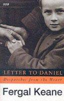 Keane, Fergal - Letter to Daniel:  Despatches from the Heart - 9780140262896 - KTG0017875