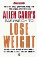 Carr, Allen - Allen Carr's Easyweigh to Lose Weight - 9780140263589 - KEX0289655