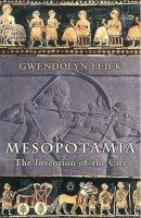 Leick, Gwendolyn - Mesopotamia - 9780140265743 - V9780140265743