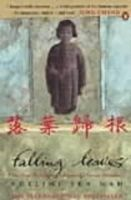 Yen Mah, Adeline - Falling Leaves: The True Story of an Unwanted Chinese Daughter - 9780140265989 - KRF0034462