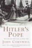 Cornwell, John - Hitler's Pope: The Secret History of Pius XII - 9780140266818 - V9780140266818