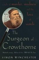 Winchester, Simon - The Surgeon of Crowthorne: A Tale of Murder,Madness and the Oxford English Dictionary - 9780140271287 - V9780140271287
