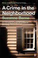 Berne, Suzanne - A Crime in the Neighbourhood - 9780140273328 - V9780140273328