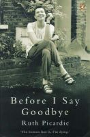 Picardie, Ruth - Before I Say Goodbye - 9780140276305 - KDK0016380