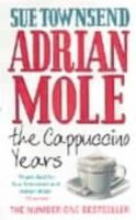 Townsend, Sue - Adrian Mole: The Cappuccino Years - 9780140279405 - KOC0005983