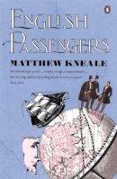 Kneale, Matthew - English Passengers - 9780140285215 - KKD0007521