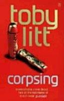 Litt, Toby - Corpsing - 9780140285772 - KEX0197210